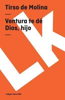 Ventura Te De Dios, Hijo/ Enjoy Yourself with God, Son
