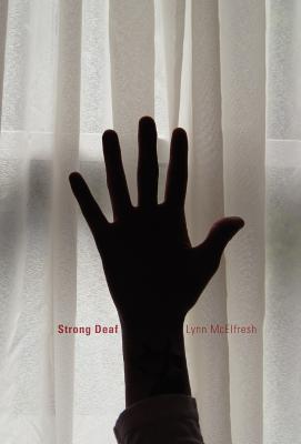 Strong Deaf