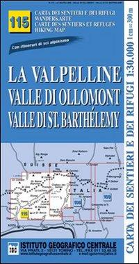Carta n. 115 La Valpelline, valle di Ollomont e Saint Barthelemy 1