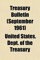 Treasury Bulletin (September 1961)