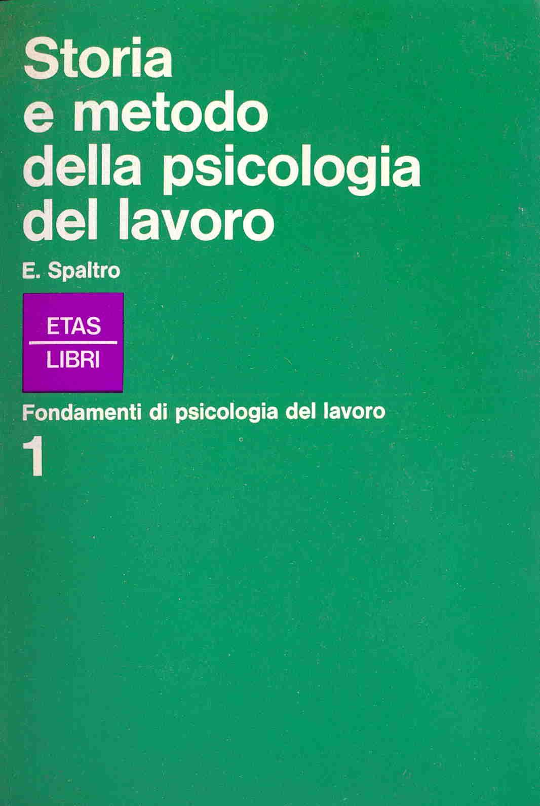 Storia e metodo della psicologia del lavoro
