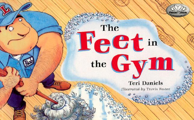 The Feet in the Gym