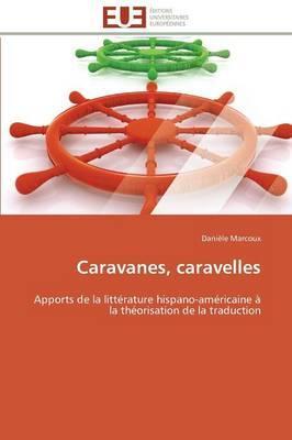 Caravanes, Caravelles
