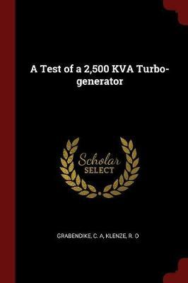 A Test of a 2,500 Kva Turbo-Generator