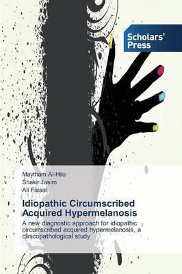 Idiopathic Circumscribed Acquired Hypermelanosis