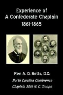 Experience of a Confederate Chaplain 1861-1865