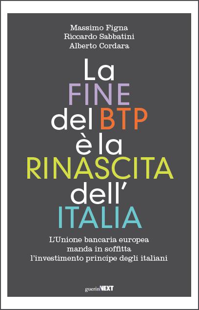 La fine del BTP è la rinascita dell'Italia