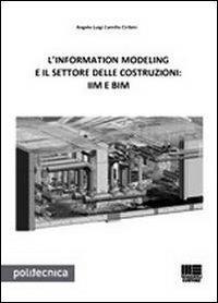 L'information modeling e il settore delle costruzioni