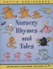 Nursery Rhymes and Tales: Unabridged