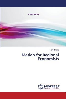 Matlab for Regional Economists