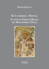 Da Canterbury a Mottola. Il culto di Tommaso Becket nel Mezzogiorno d'Italia