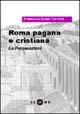 Roma pagana e cristiana
