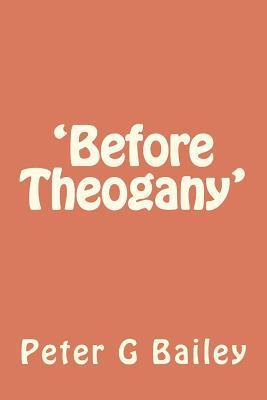 Before Theogany