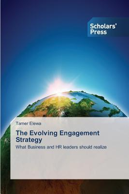 The Evolving Engagement Strategy