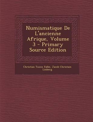 Numismatique de L'Ancienne Afrique, Volume 3