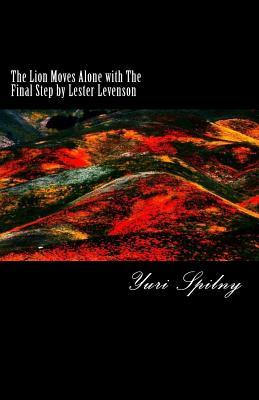 The Lion Moves Alone With the Final Step by Lester Levenson