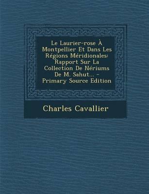 Le Laurier-Rose a Montpellier Et Dans Les Regions Meridionales