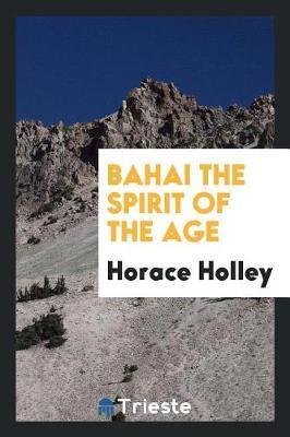 Bahai the spirit of ...