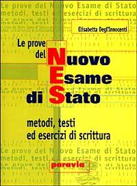 Le prove del nuovo esame di Stato