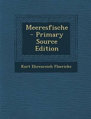 Meeresfische - Primary Source Edition