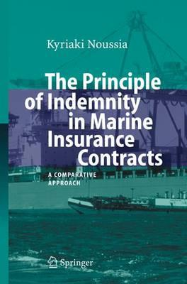 The Principle of Indemnity in Marine Insurance Contracts