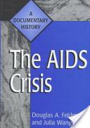 The Aids Crisis