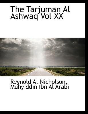 The Tarjuman Al Ashwaq Vol XX