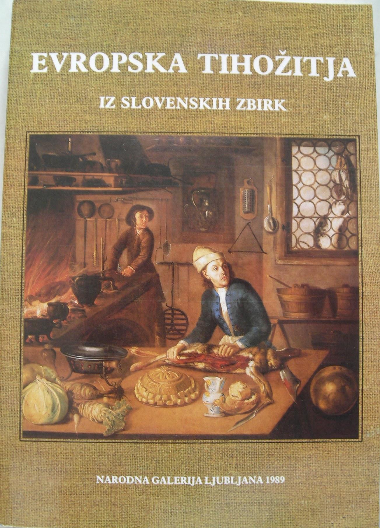Evropska tihožitja iz slovenskih zbirk