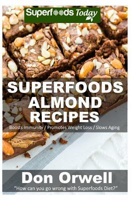 Superfoods Almond Recipes