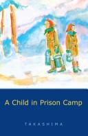 A Child in Prison Camp