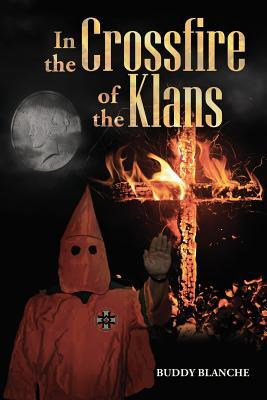 In the Crossfire of the Klans