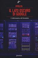Il lato oscuro di Google