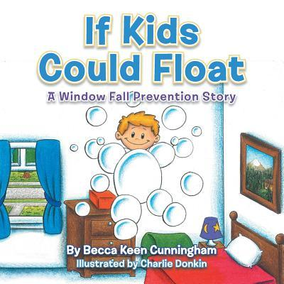 If Kids Could Float