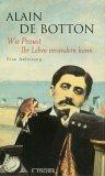 Wie Proust Ihr Leben...