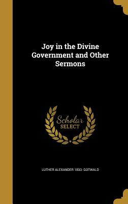 JOY IN THE DIVINE GOVERNMENT &