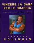 Vincere la gara per le braccia. Il programma di allenamento per la massa e la forza delle braccia