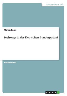 Seelsorge in der Deutschen Bundespolizei