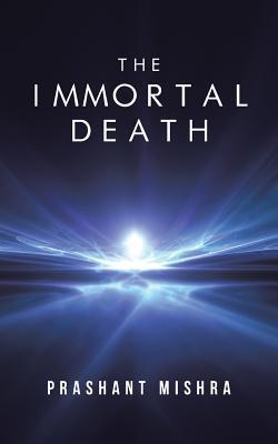 The Immortal Death