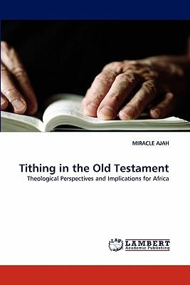 Tithing in the Old Testament