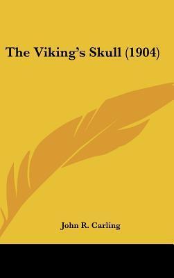 The Viking's Skull (1904)