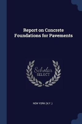 Report on Concrete Foundations for Pavements