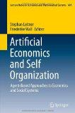 Artificial Economics and Self Organization