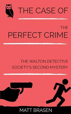 The Case of the Perfect Crime