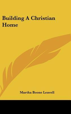 Building a Christian Home