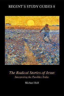 The Radical Stories of Jesus