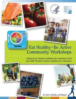Eat Healthy, Be Active