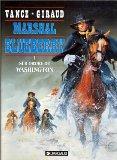 MARSHALL BLUEBERRY TOME 1 : SUR ORDRE DE WASHINGTON