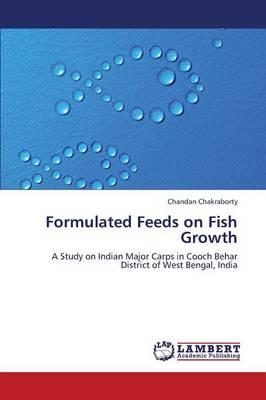 Formulated Feeds on Fish Growth