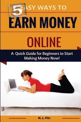 5 Easy Ways to Earn Money Online