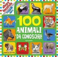 100 animali da conoscere. Le allegre finestrelle